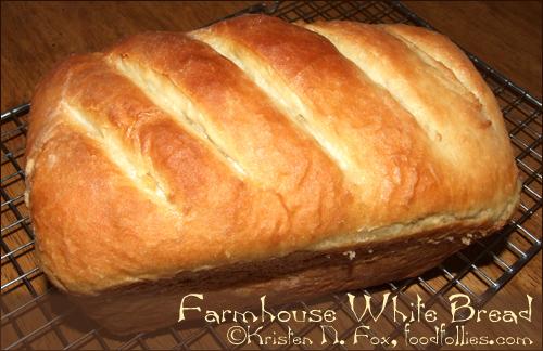Farmhouse White Bread ©Kristen N. Fox, foodfollies.com