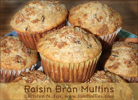 Raisin Bran Muffins - Kristen N. Fox, www.foodfollies.com